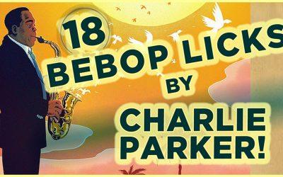 18 Bebop Licks by Charlie Parker