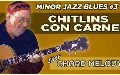 Chitlins Con Carne -Minor Jazz Blues #3