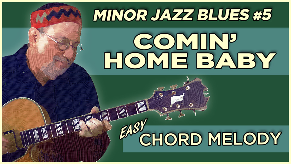 Comin' Home Baby – Minor Jazz Blues #5