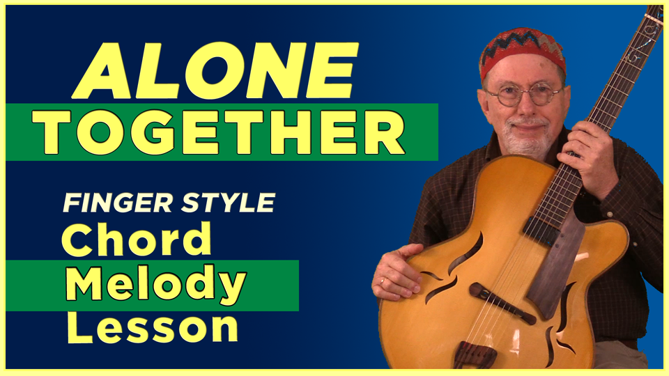 Alone Together Chord Melody