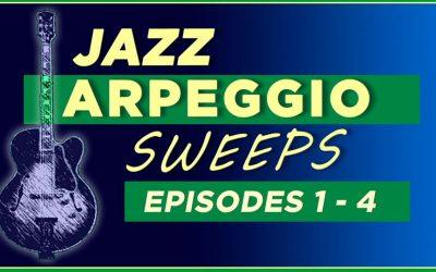 Jazz Arpeggio Sweeps Lessons 1- 4