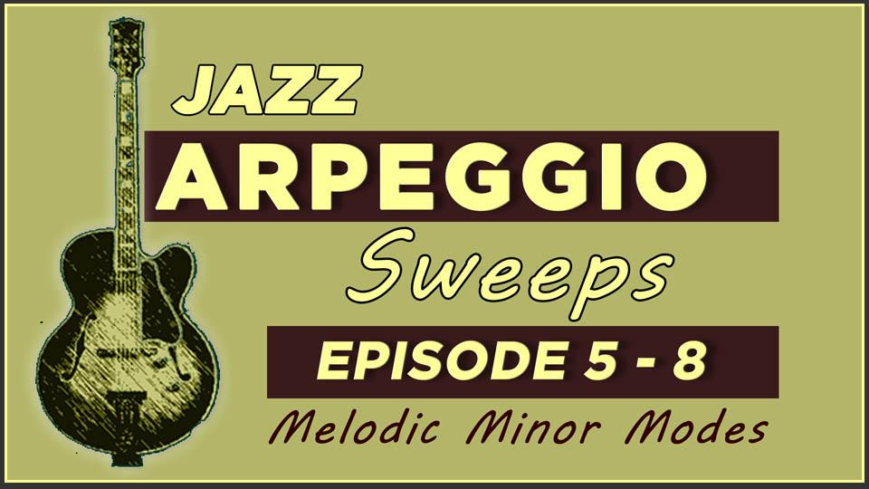 Jazz Arpeggio Sweeps Lessons 5-8