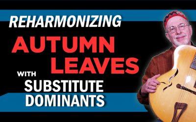 "Autumn Leaves ""Reharmonized"""