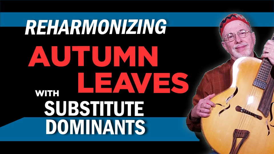 "Autumn Leaves ""Reharmonized"""