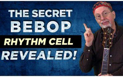 The Secret Bebop Rhythm Cell Revealed!
