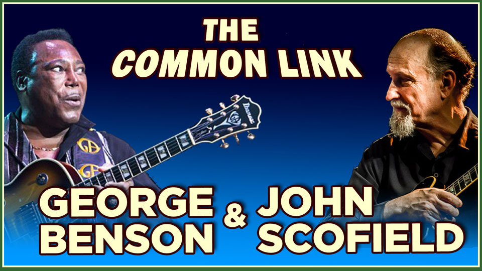 George Benson & John Scofield Compared