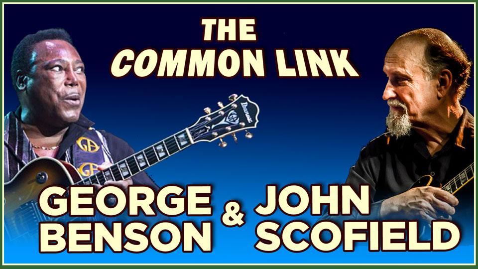 George Benson & John Scofield Compared