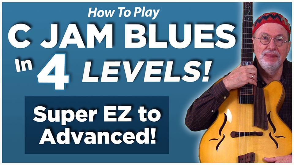 """""""C Jam Blues"""" in 4 Levels"""