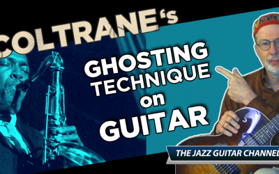Coltrane's Ghosting Technique on Guitar