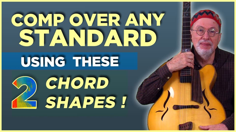 Comp over any Standard with these 2 Chord Shapes