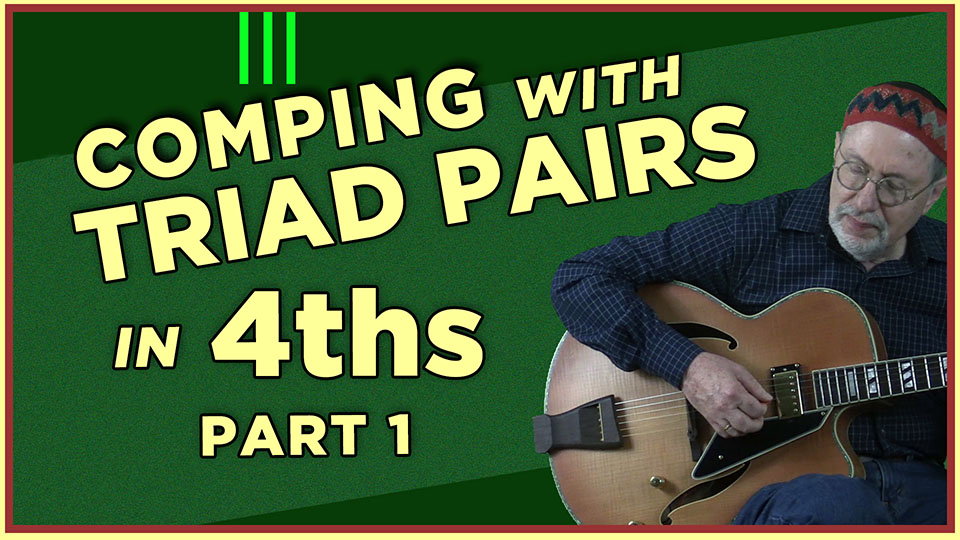 Comping with Triad Pairs in 4ths -Part1