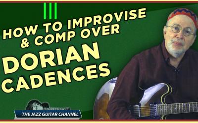 Dorian Cadences:  Comping and Soloing Made Easy