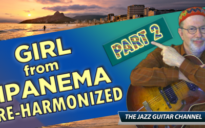 Girl from Ipanema Reharmonizations PART 2