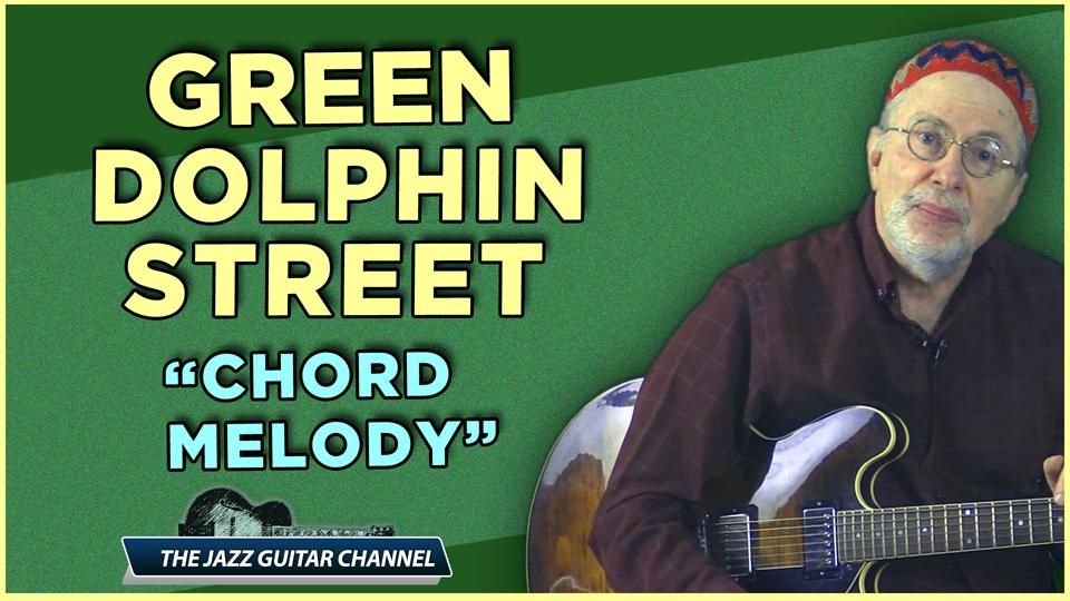 Green Dolphin Street Chord Melody