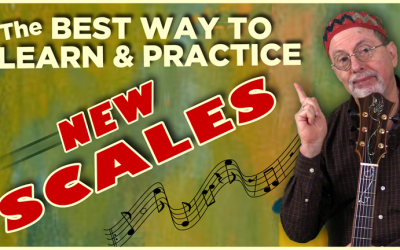 Best Way To Learn & Practice New Scales