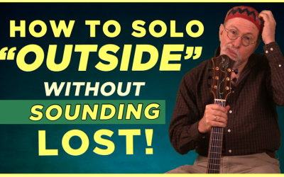 """How to Solo """"Outside"""""""