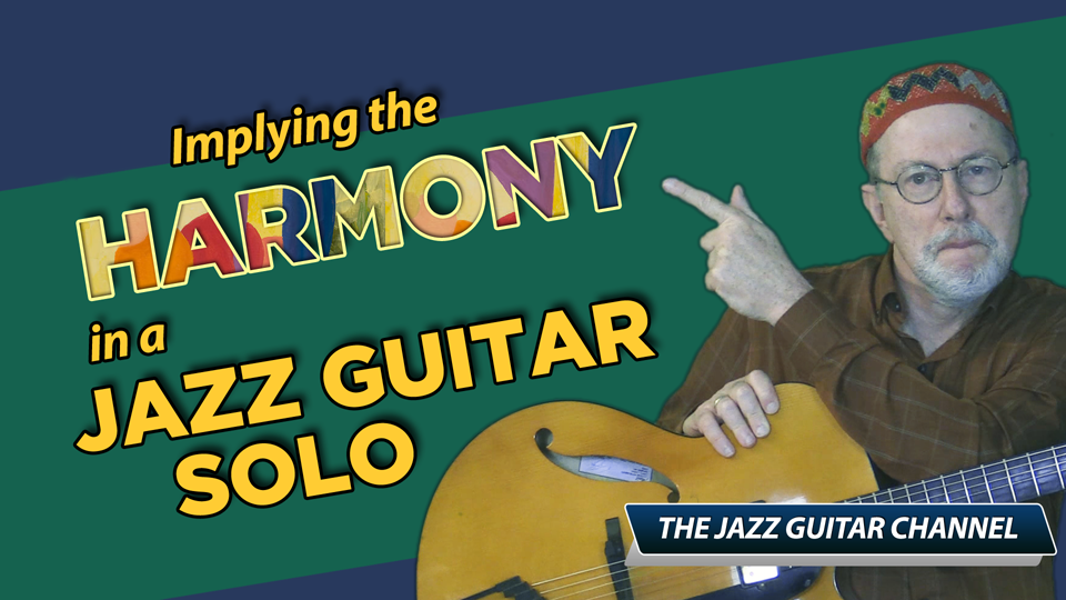 Implying the Harmony in a Jazz Guitar Solo