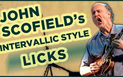 John Scofield's Intervallic Style Licks