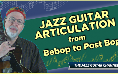 Jazz Guitar Articulation: from bebop to post-bop