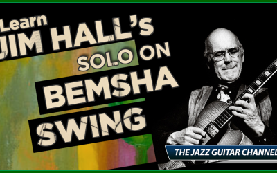"Jim Hall's ""Bemsha Swing"" Solo"