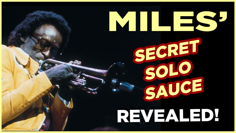Miles' Secret Solo Sauce Revealed!