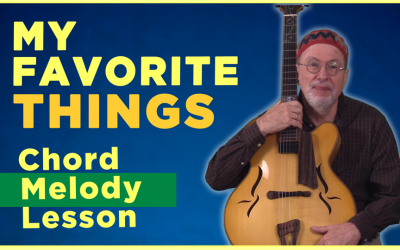 """My Favorite Things"" Chord Melody"