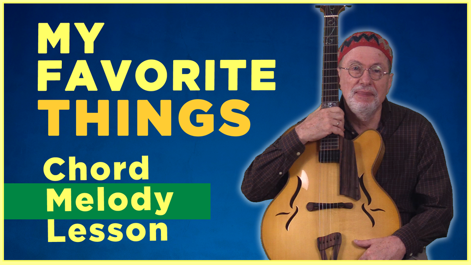"""""""My Favorite Things"""" Chord Melody"""