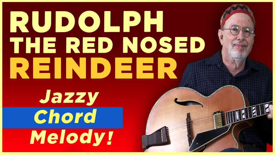"""""""Rudolph The Red Nosed Reindeer"""" Chord Melody"""