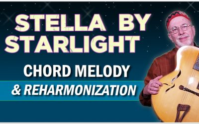 Stella by Starlight – Chord Melody
