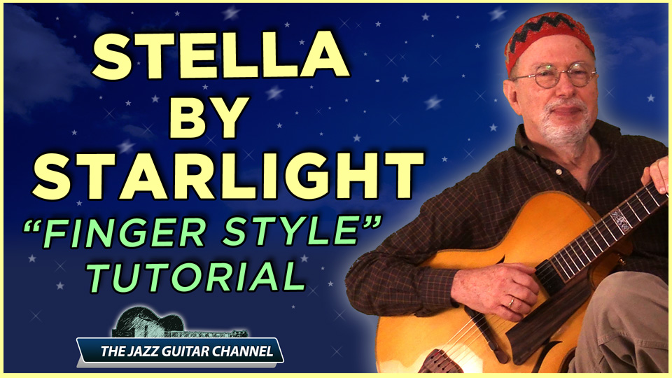 Stella by Starlight – Finger Style Lesson
