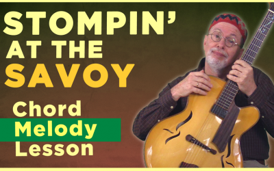 """Stompin' At The Savoy"" Chord Melody"