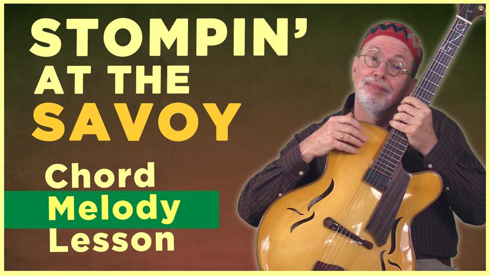 """""""Stompin' At The Savoy"""" Chord Melody"""