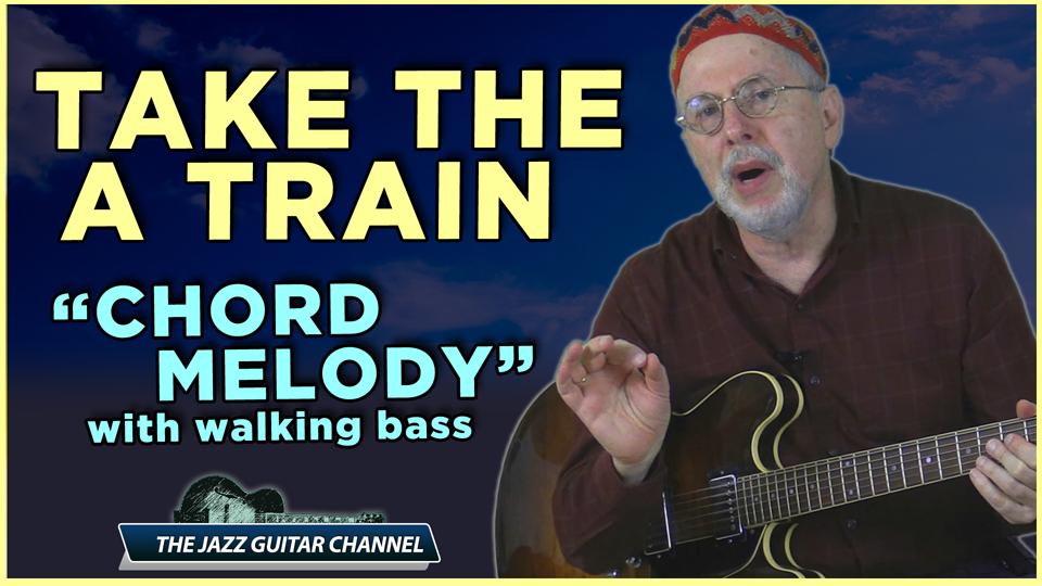 Take The A Train Chord melody