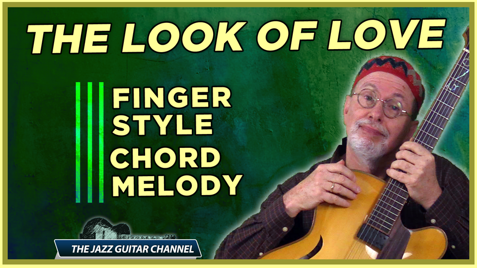 The Look of Love Chord Melody