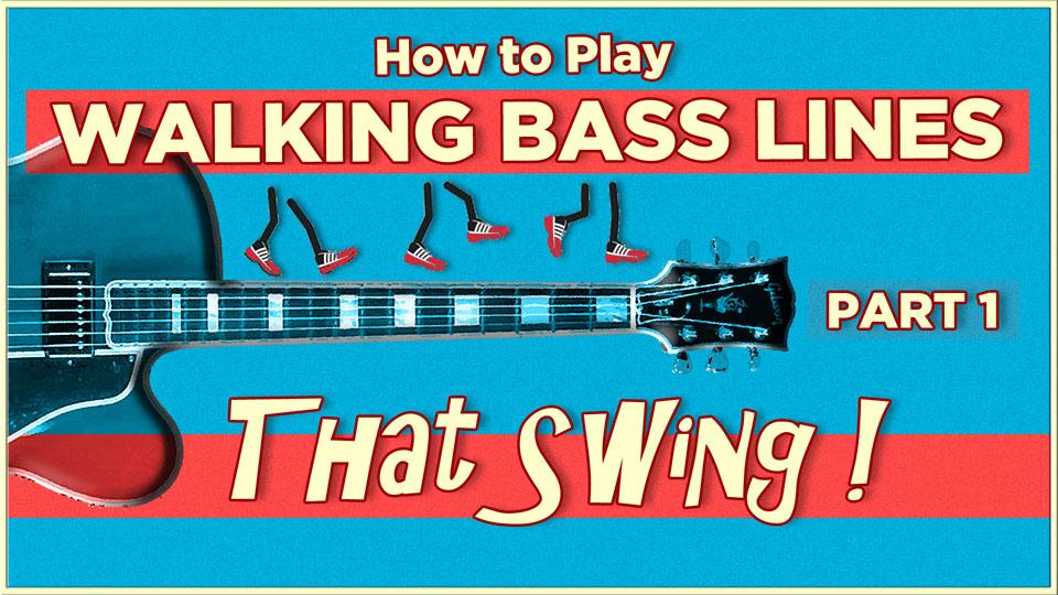 Walking Bass Lines That Swing