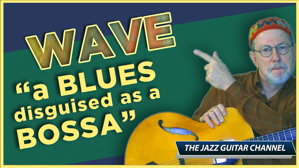 WAVE: A blues disguised as a bossa