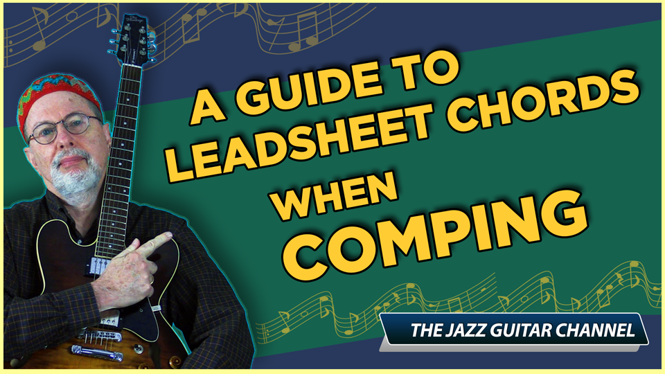 A Guide to Lead Sheet Chords when Comping