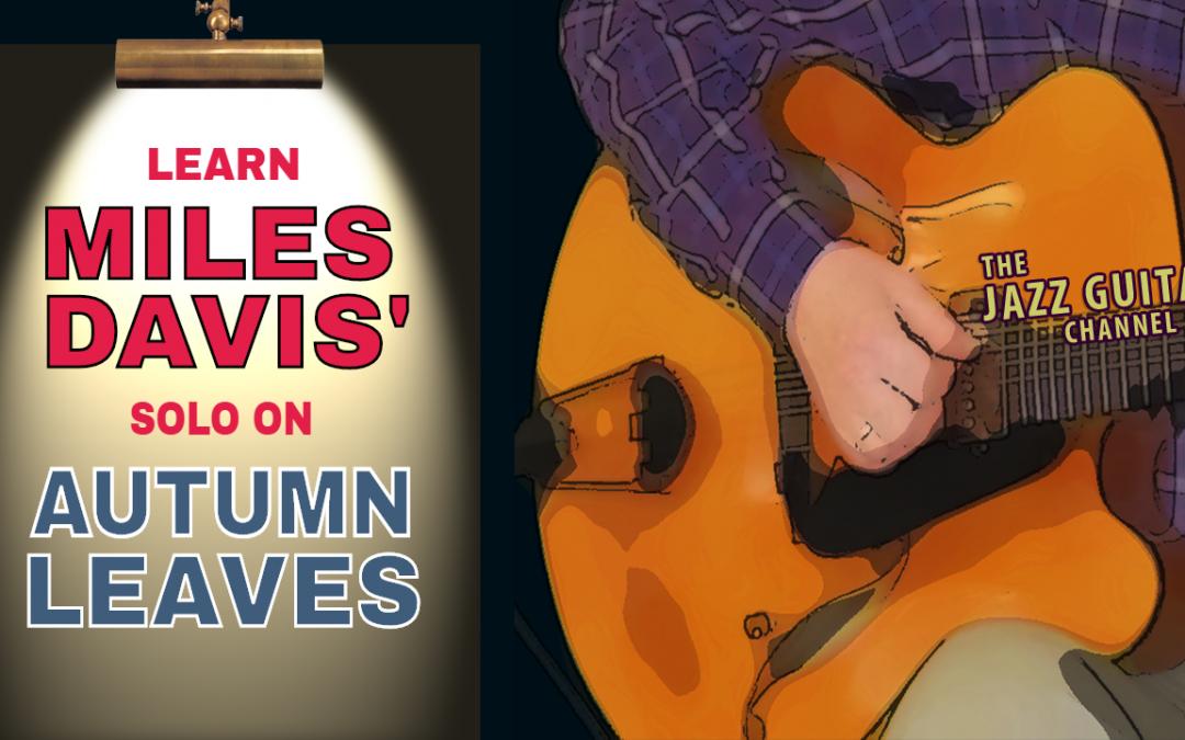 "Miles Davis Solo on ""Autumn Leaves"""